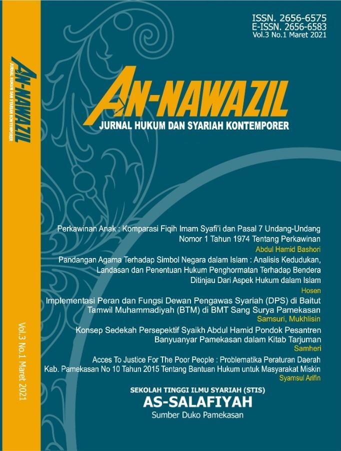 View Vol. 3 No. 01 (2021): An-Nawazil: Jurnal Hukum dan Syariah Kontemporer